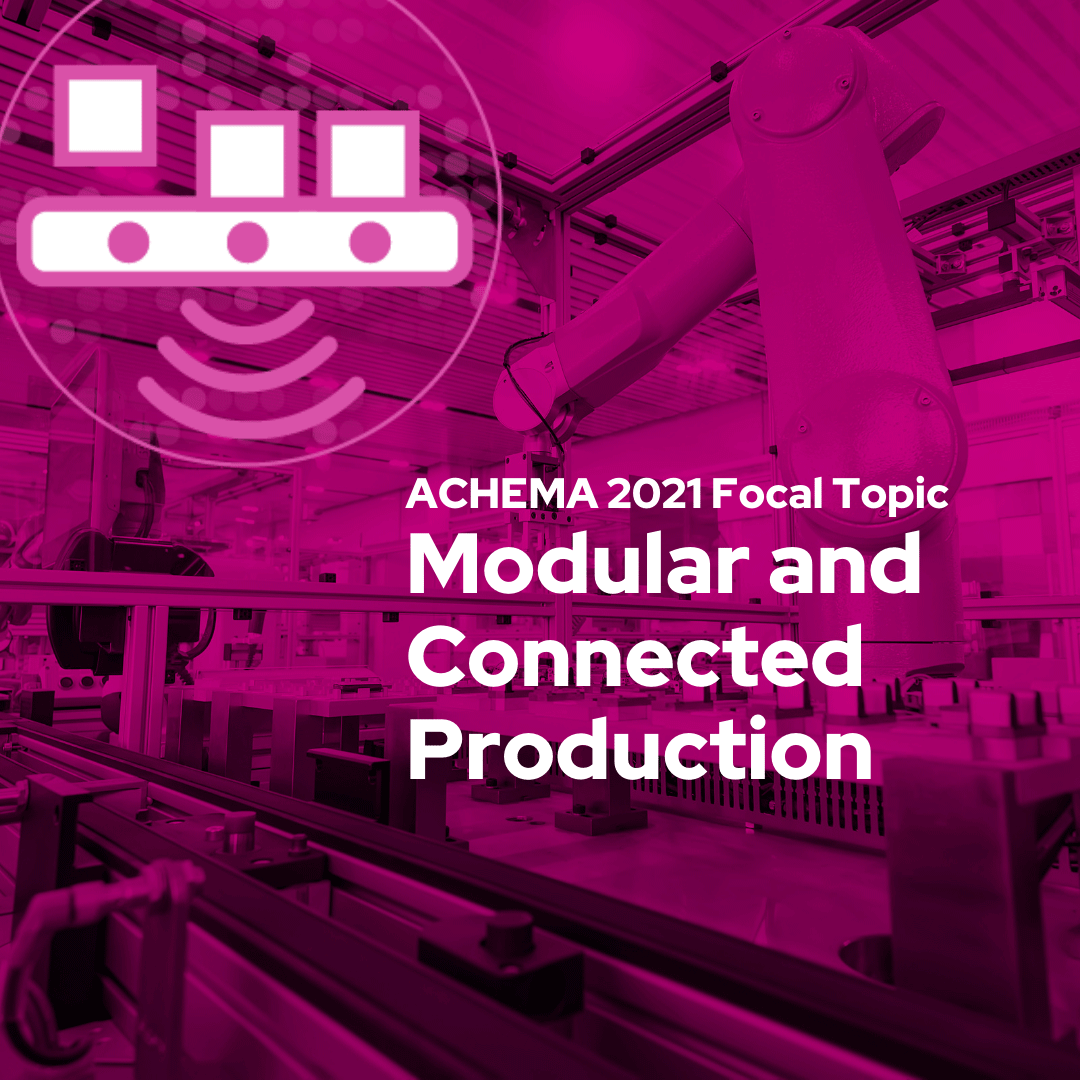 © DECHEMA - Modular and Connected Production